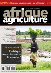 Afrique Agriculture 416 de janvier/février 2017
