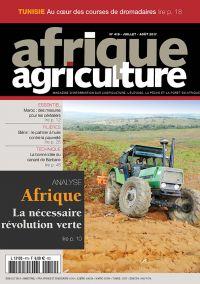 Afrique Agriculture 419 de juillet/août 2017