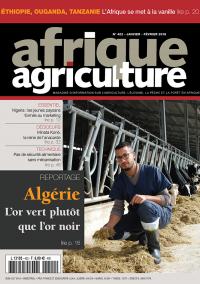 Afrique Agriculture 422 de janvier/février 2018