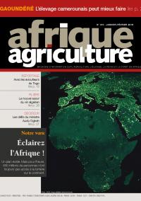 Afrique Agriculture 410 de janvier/février 2016