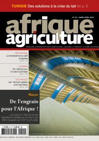 Afrique Agriculture 411 de mars/avril 2016