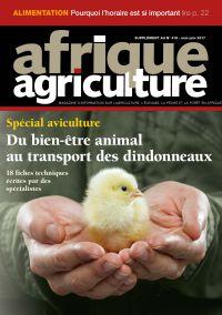 Supplément aviculture d'Afrique Agriculture 418 de mai/juin 2017