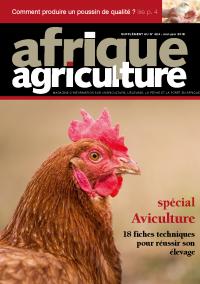 Supplément aviculture d'Afrique Agriculture 424 de mai/juin 2018