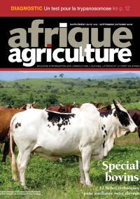 Supplément bovins d'Afrique Agriculture 414 de septembre/octobre 2016